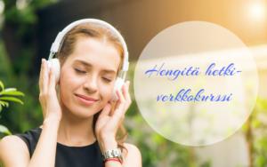 Musiikillinen verkkokurssi murehtijoille